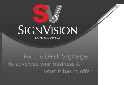 Sign Vision | Signs and Graphics | For the Best Signage to advertise your business and what it has to offer